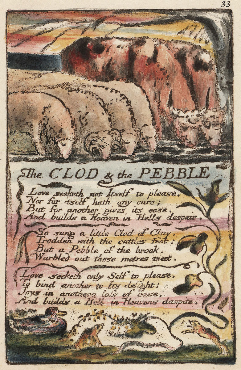 "poem analysis of the clod and the pebble by sanhar balachandran Each poem in the ""songs of experience"" category is matched by an idealistic portrayal in songs of innocence the clod and the pebble."